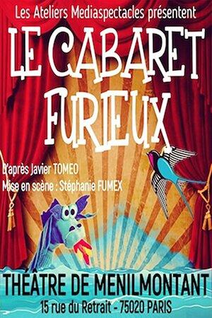 CABARET FURIEUX